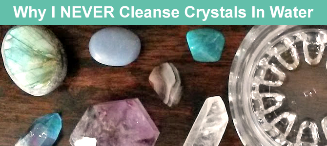 Why I NEVER Cleanse Crystals In Water