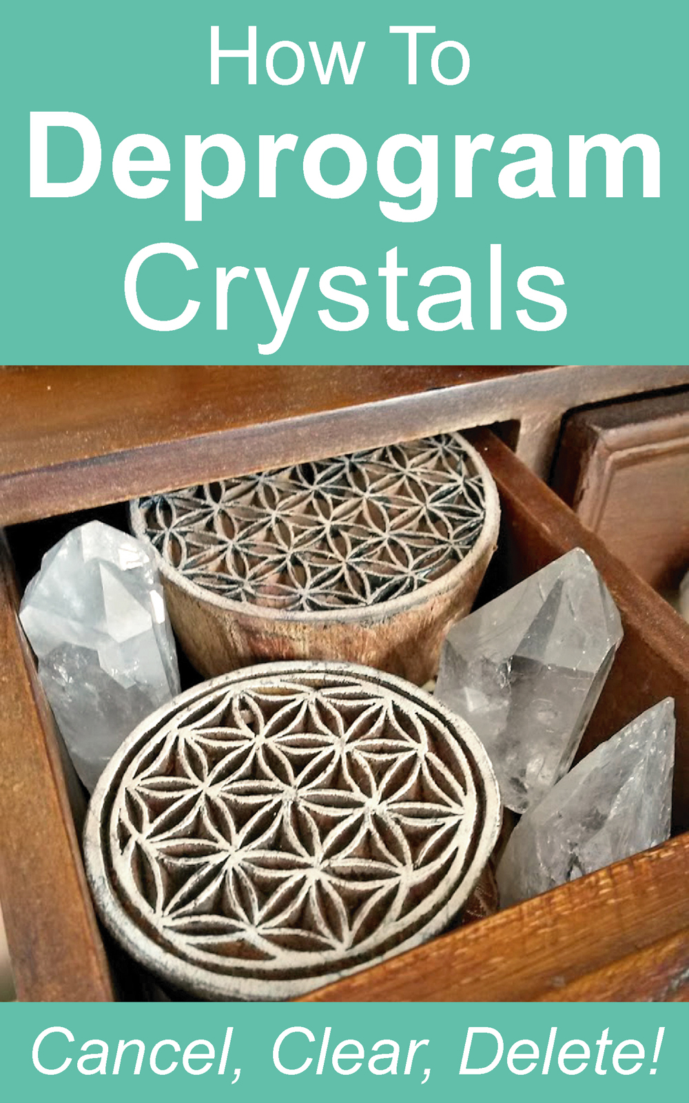 How To Deprogram Crystals. What to do when you want to clear a program