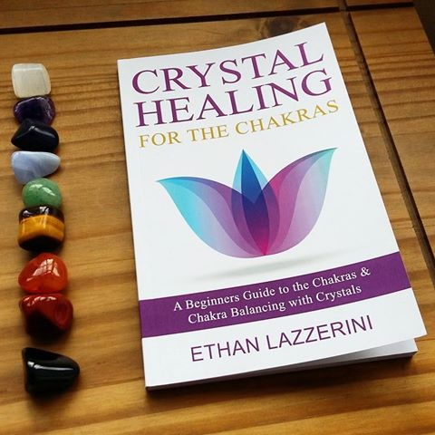 Crystal Healing For The Chakras: How to cleanse and balance your chakras with crystals