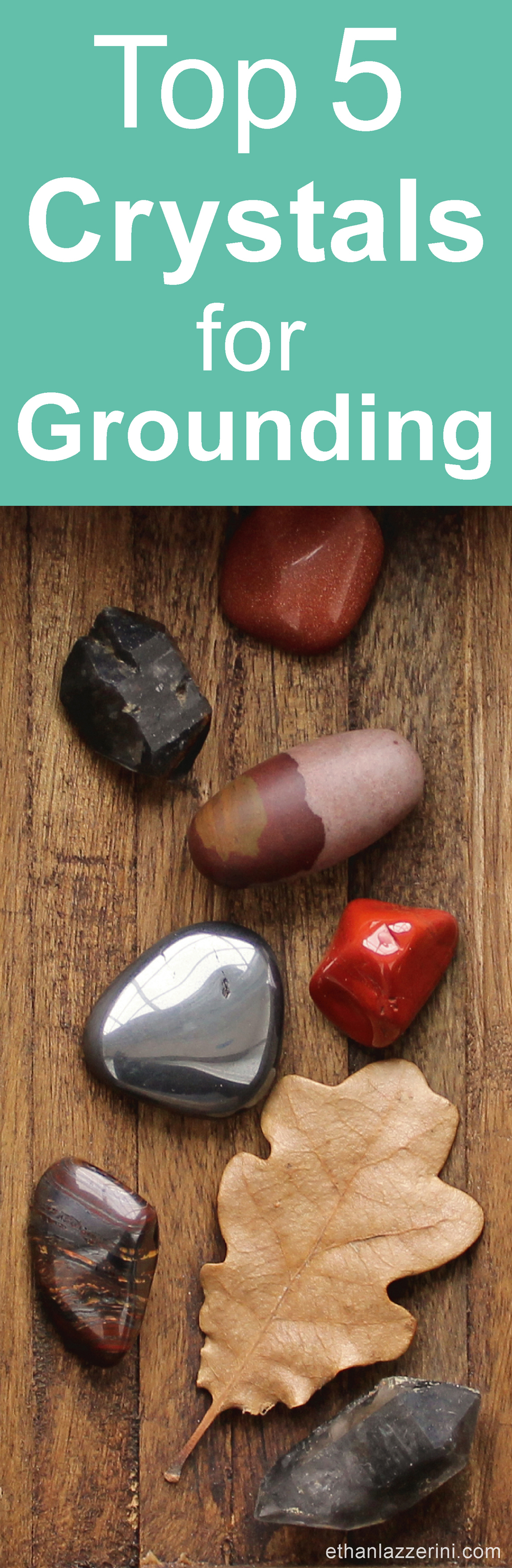 Crystals for grounding - Top 5 crystals plus grounding meditation