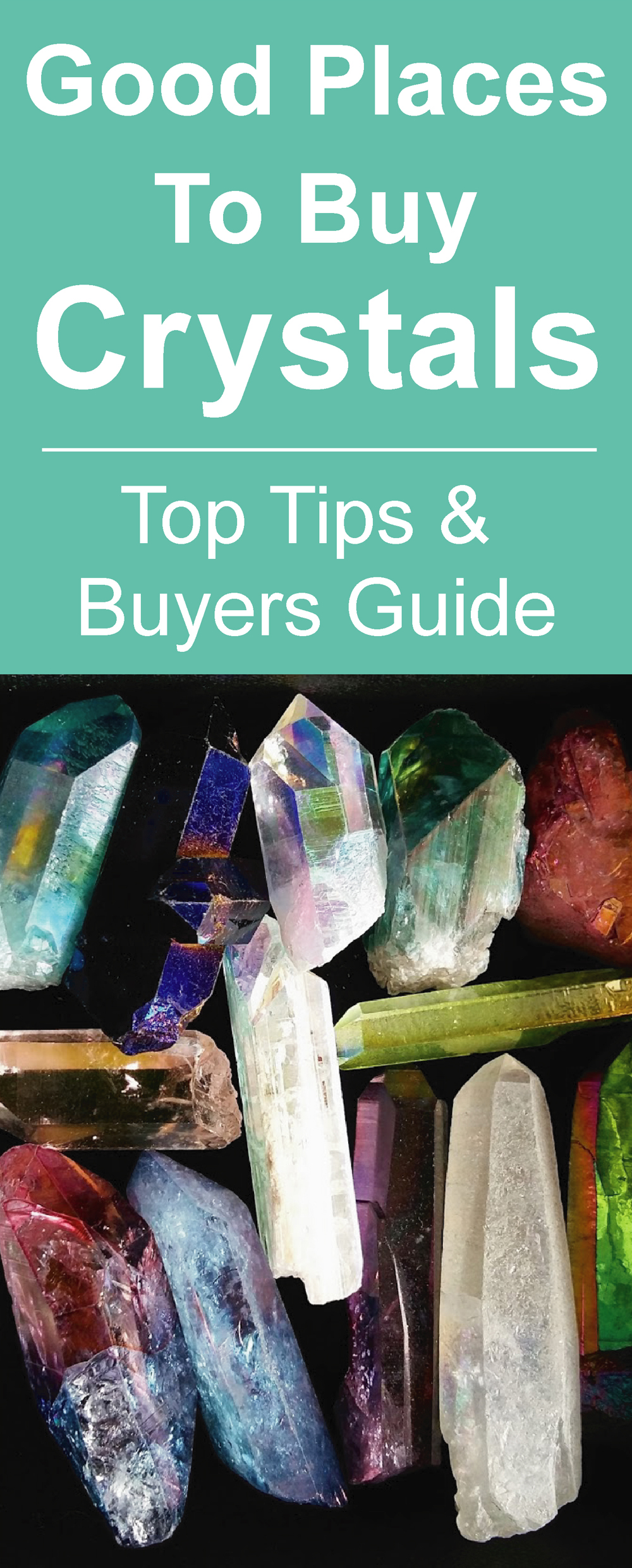 Good Places To Buy Crystals - Top Tips and Buyers Guide