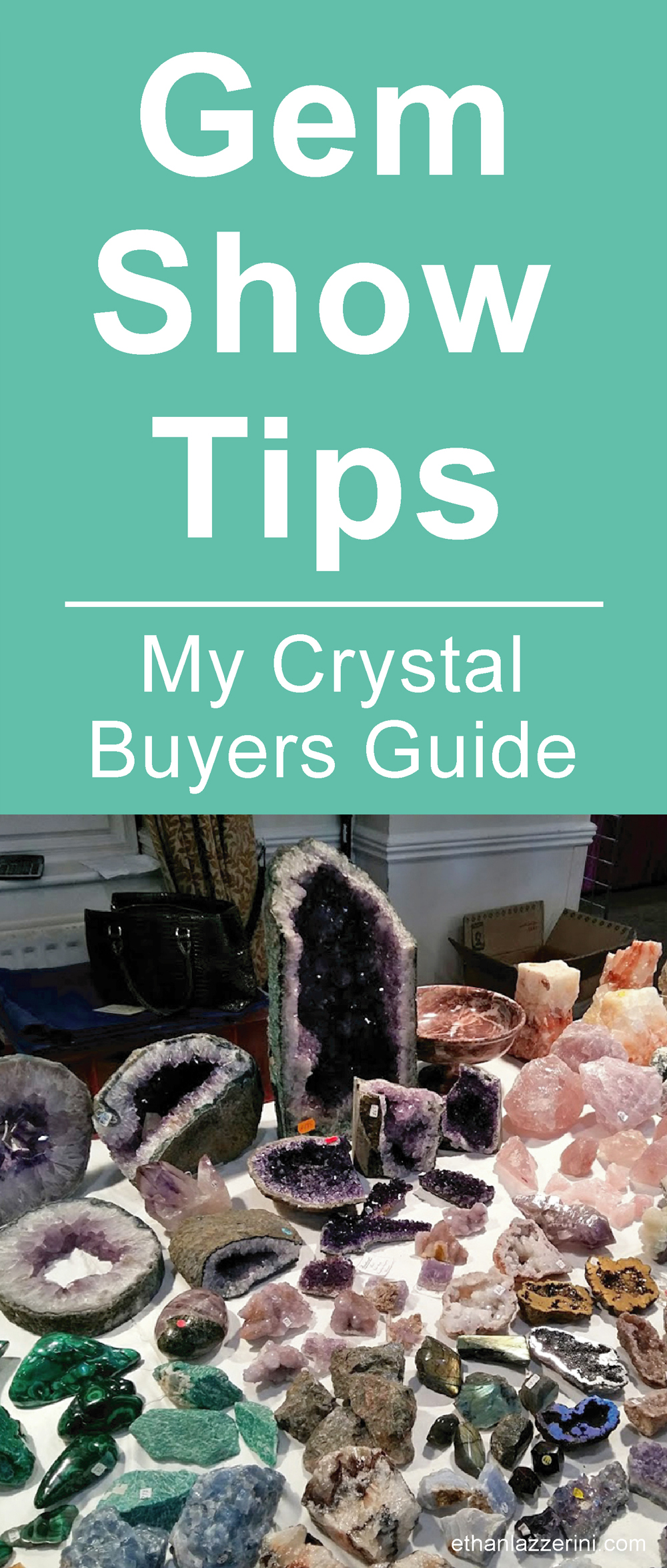 Gem Show Tips and Crystal Buyers Guide