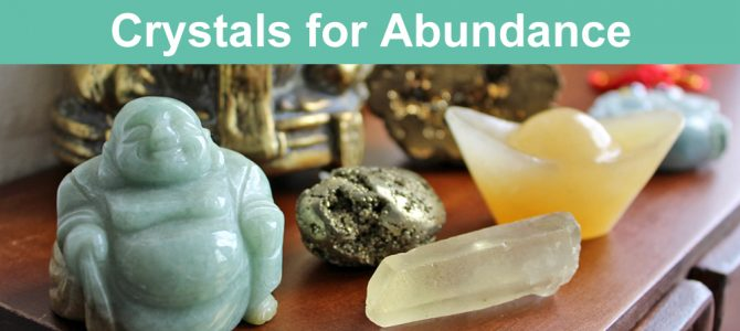 7 Crystals for Abundance, Prosperity and Wealth