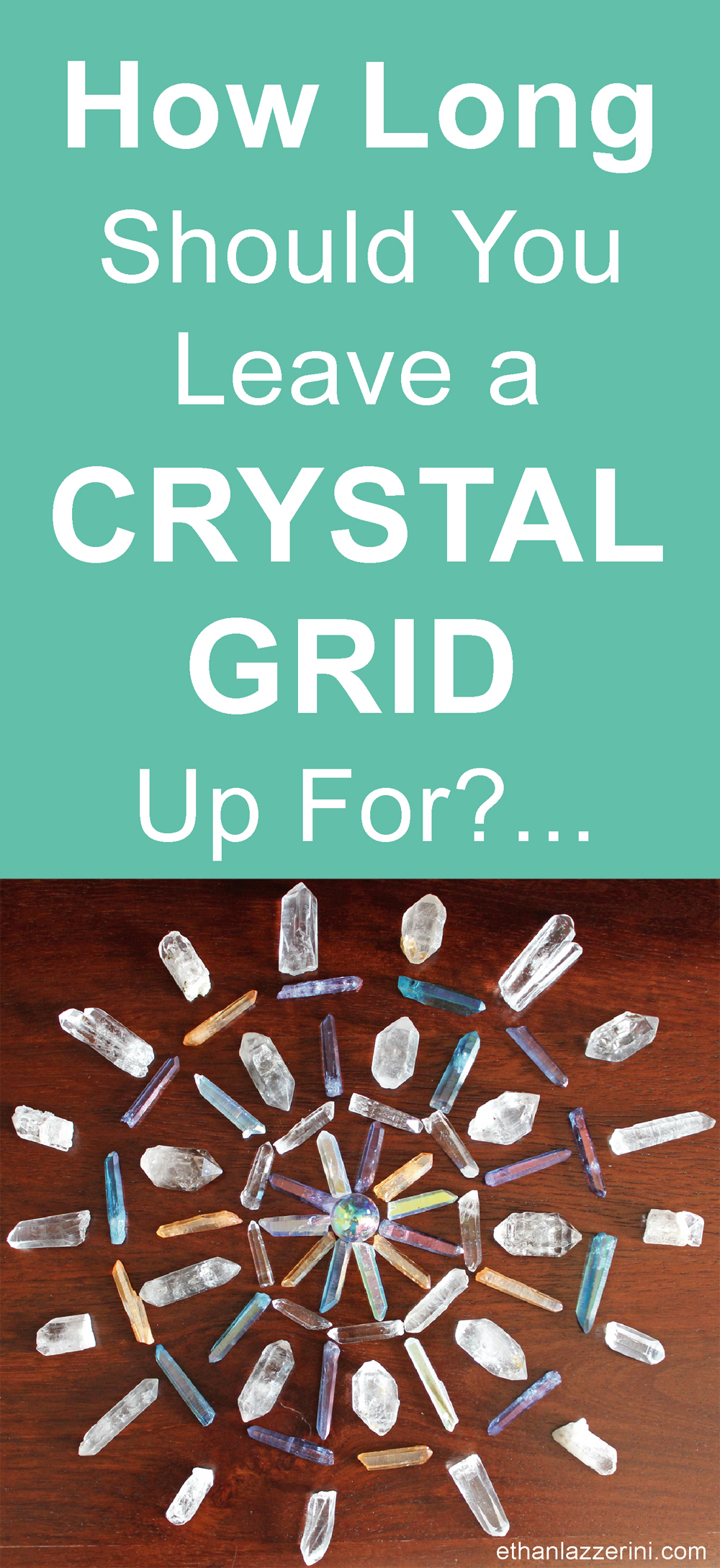 How long should you leave a crystal grid up for?