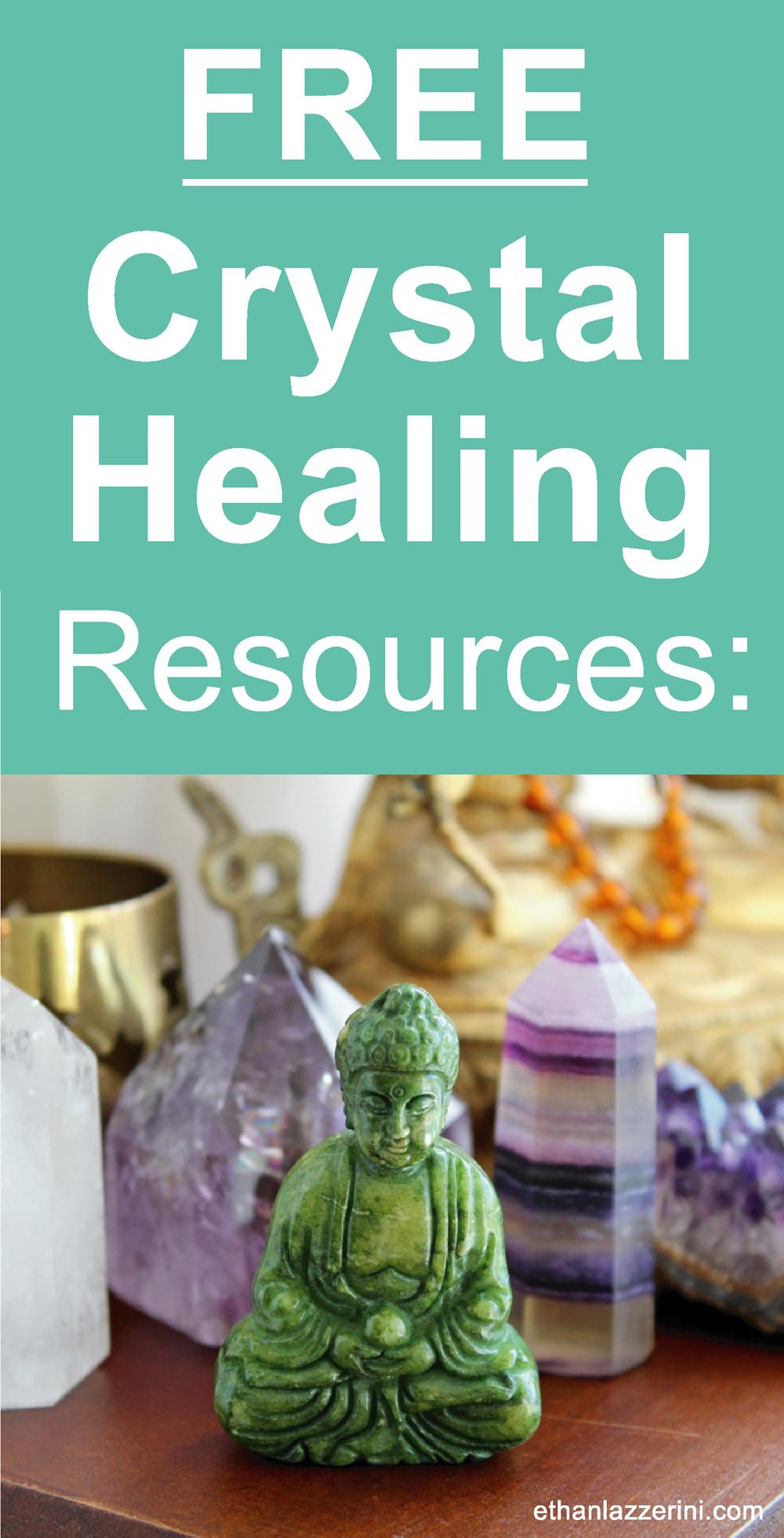 Free Crystal Healing Resources at ethanlazzerini.com