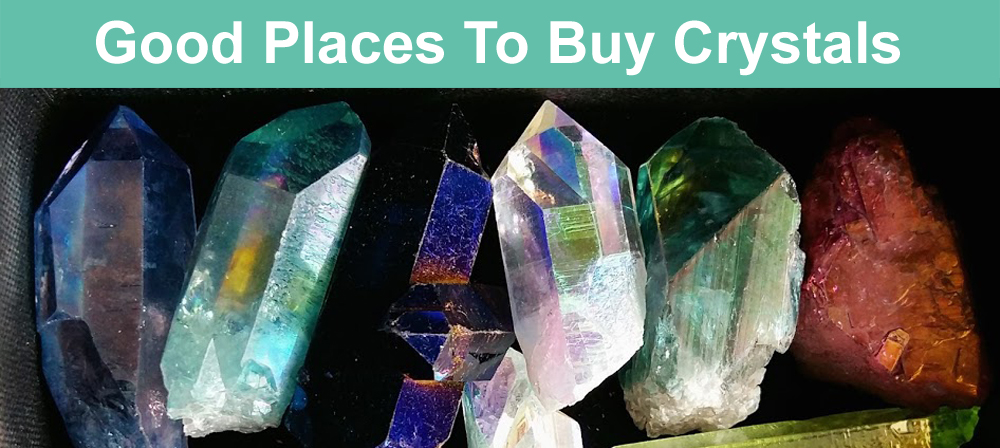 Good Places To Buy Crystals My Tips Amp Buyers Guide