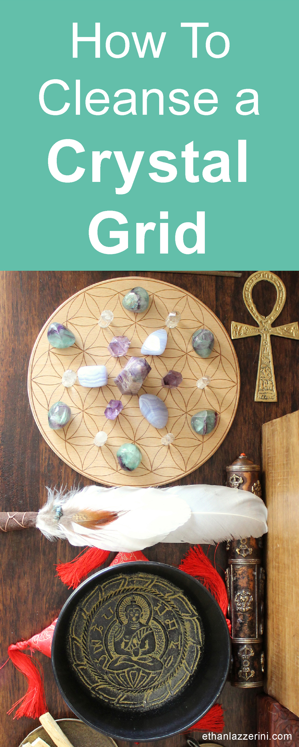 How to cleanse a crystal grid