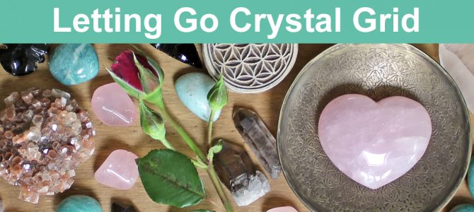 Crystal Grid For Letting Go Of Your Ex Partner Or Someone You Love