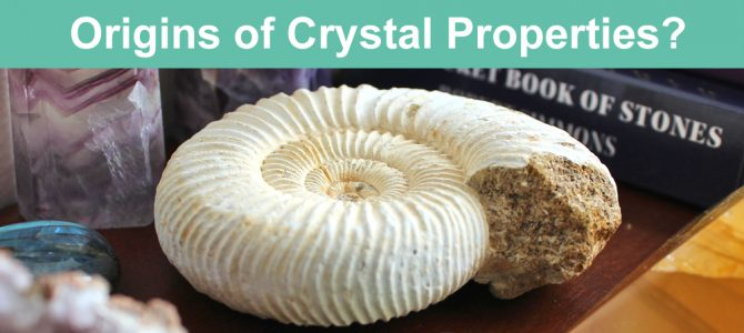 Where Do The Properties of Crystals Come From? Origins & Meaning