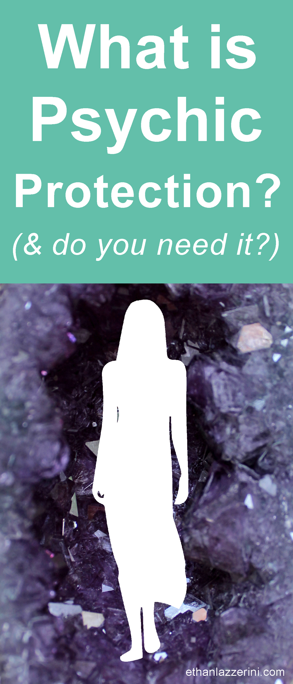 What is psychic protection (pin to Pinterest)
