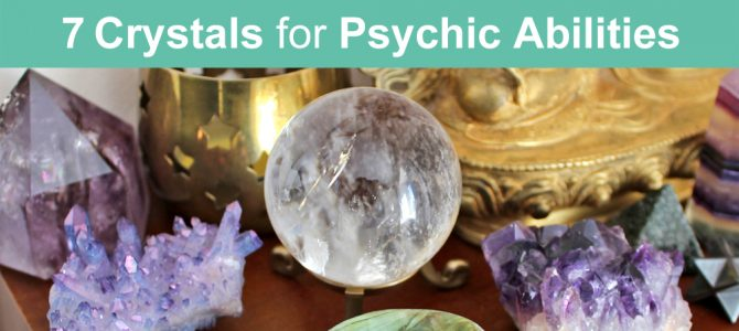 7 Crystals For Psychic Abilities and Intuition