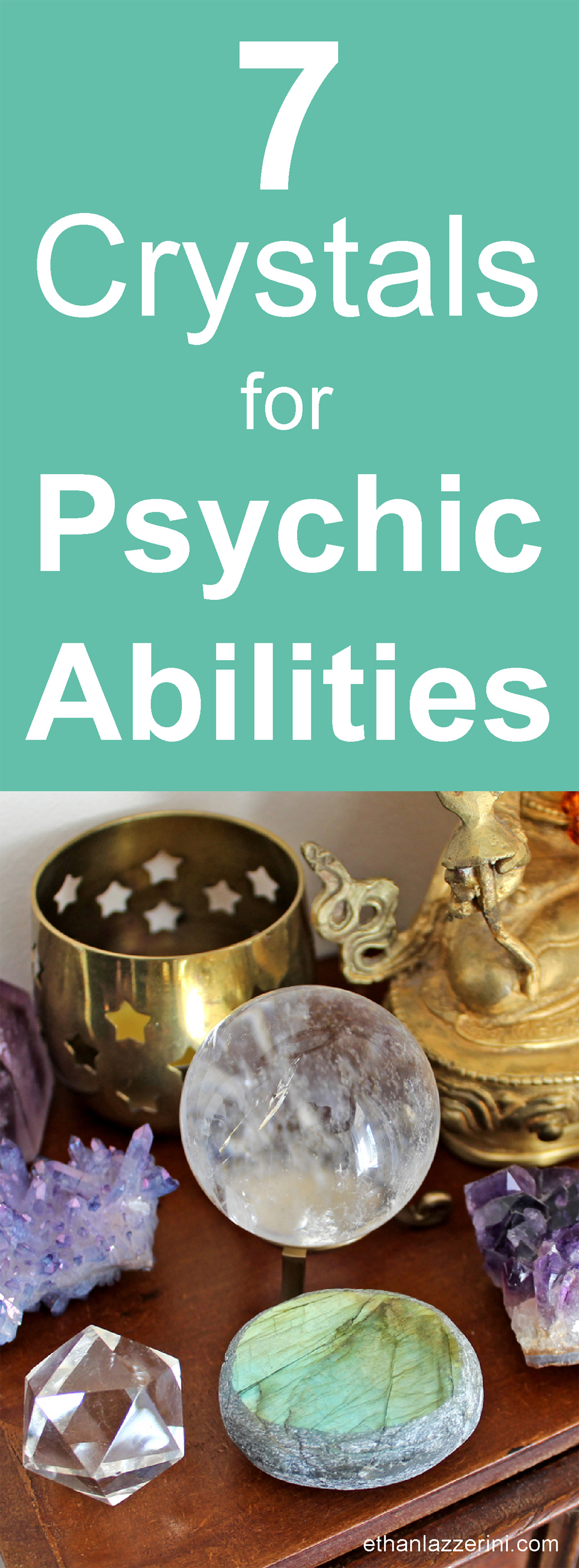 Crystals for psychic abilities