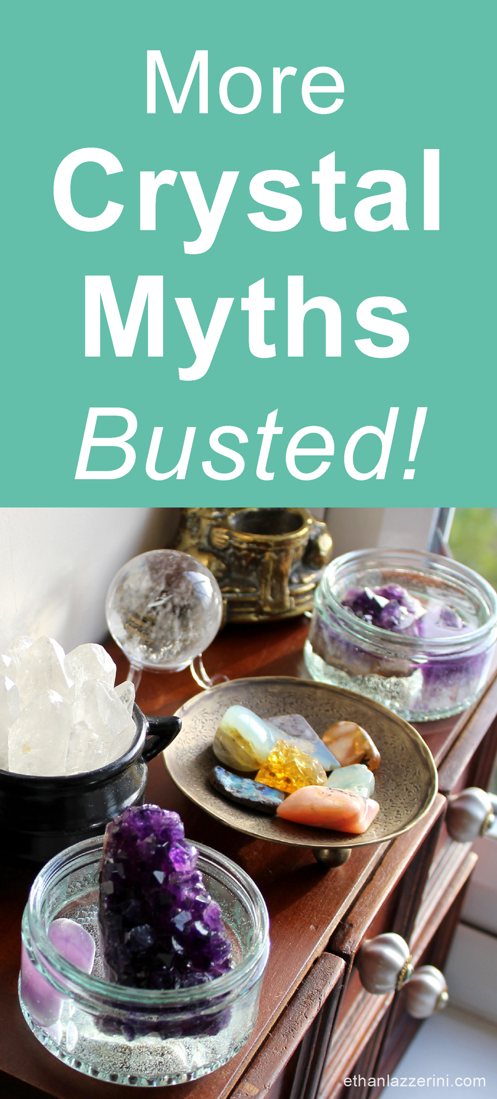 Crystal myths busted