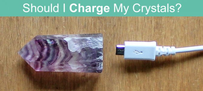Should I Charge My Crystals?