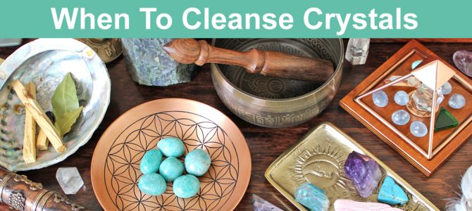 When Should You Cleanse Crystals & How Often?