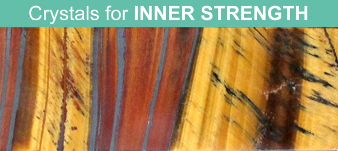 9 Crystals For Inner Strength –  Get through challenges