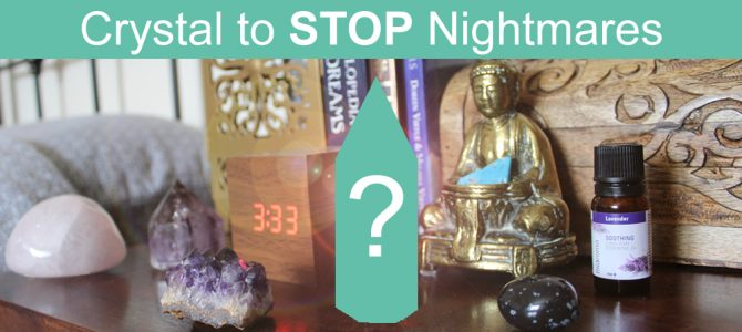 The Best Crystal To STOP Nightmares (Simple Crystal Ritual)