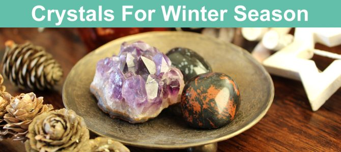Crystals For Winter Season & Solstice