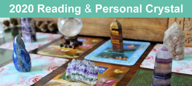 2020 Tarot and Oracle Card Reading & Personal Crystal