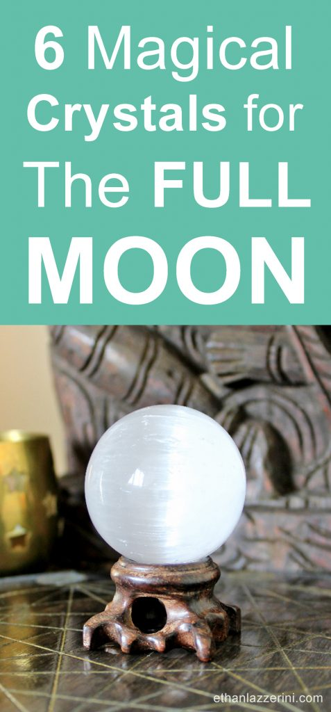 6 magical crystals for the full moon