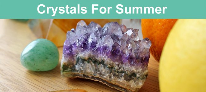 Crystals For Summer Season & Solstice