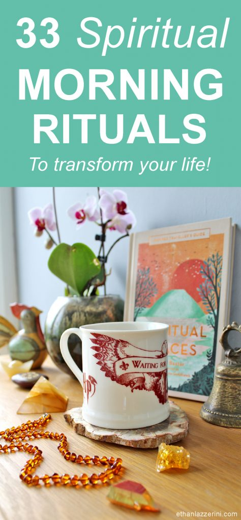 33 Spiritual morning rituals to transform your life