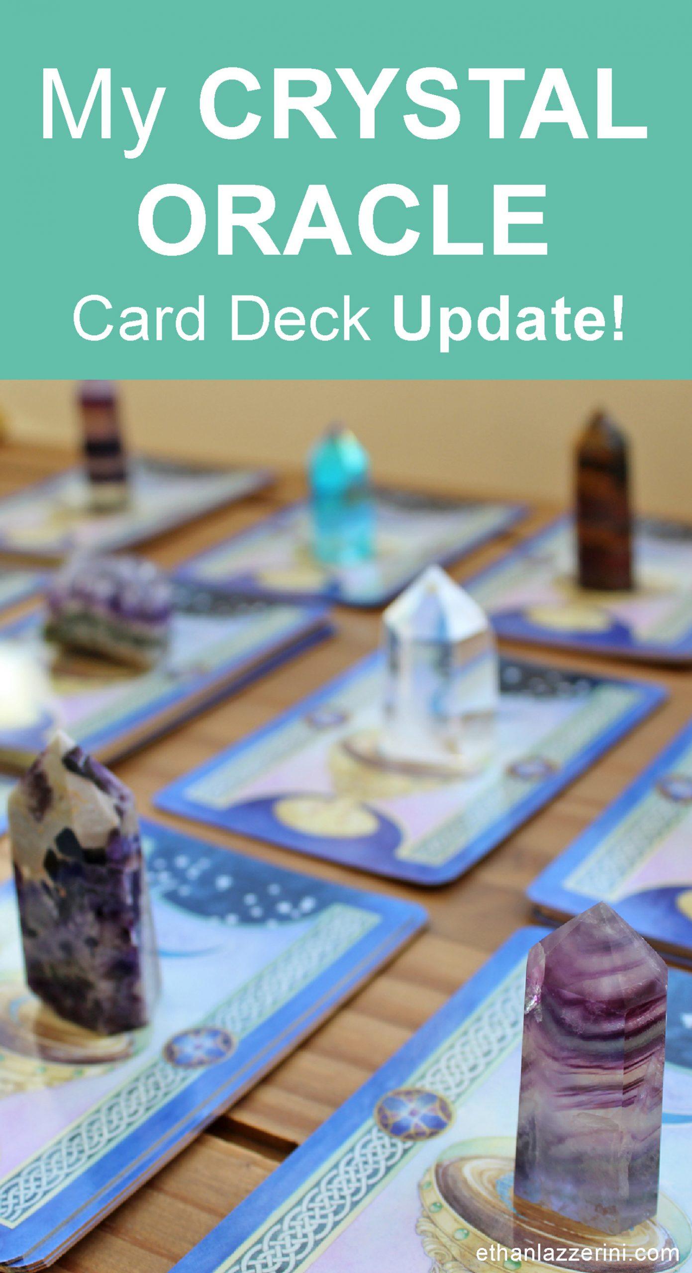 My crystal oracle cards update