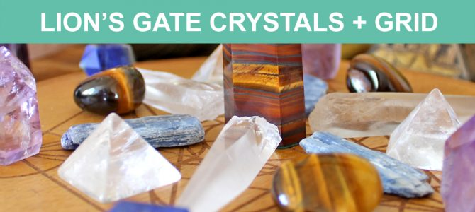 What Is The Lion's Gate Portal? + Crystals & Lions Gate Crystal Grid