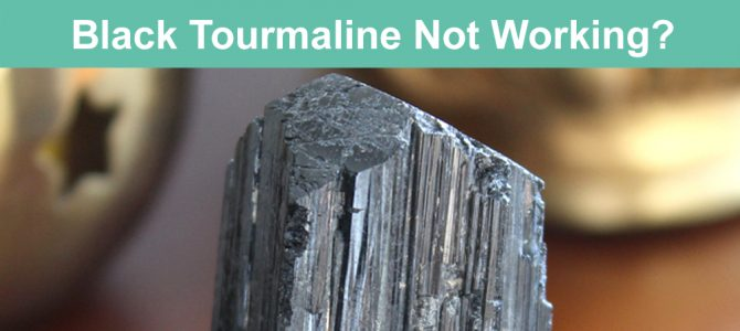 Black Tourmaline Not Working? Try these alternatives!