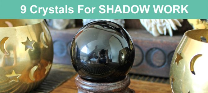 9 Crystals For Shadow Work, Healing & Integration